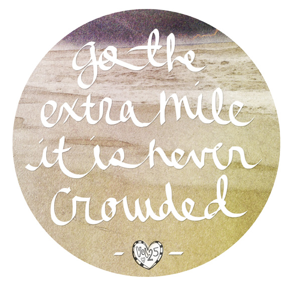 VOL25 QUOTE EXTRA MILE