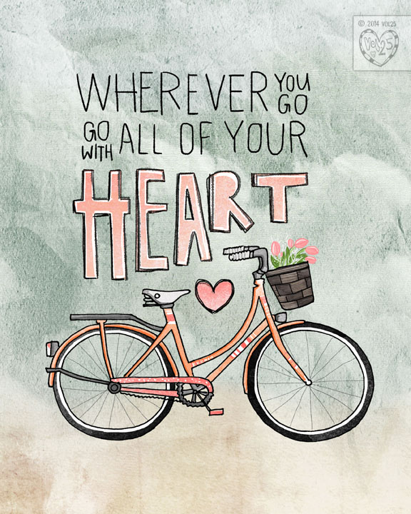 GO WITH ALL YOUR HEART BY VOL25