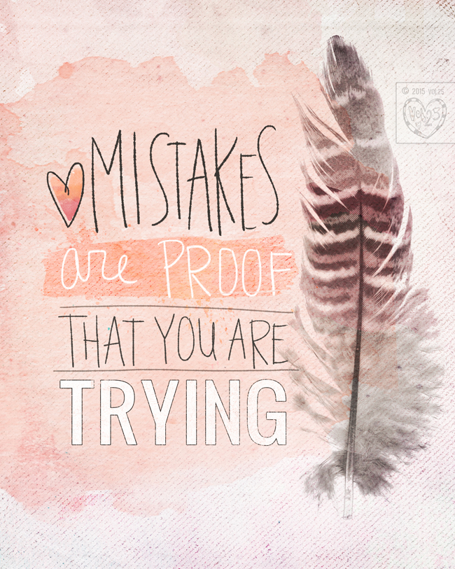 MISTAKES ARE PROOF BY VOL25