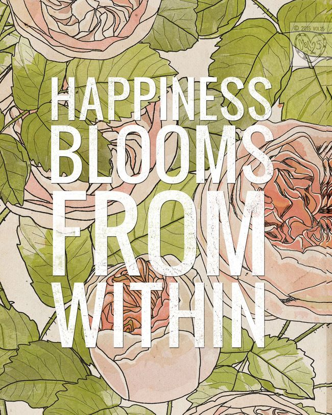 HAPPINESS BLOOMS WITHIN BY VOL25