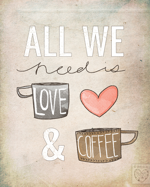 All We Need Is Love and Coffee by vol25